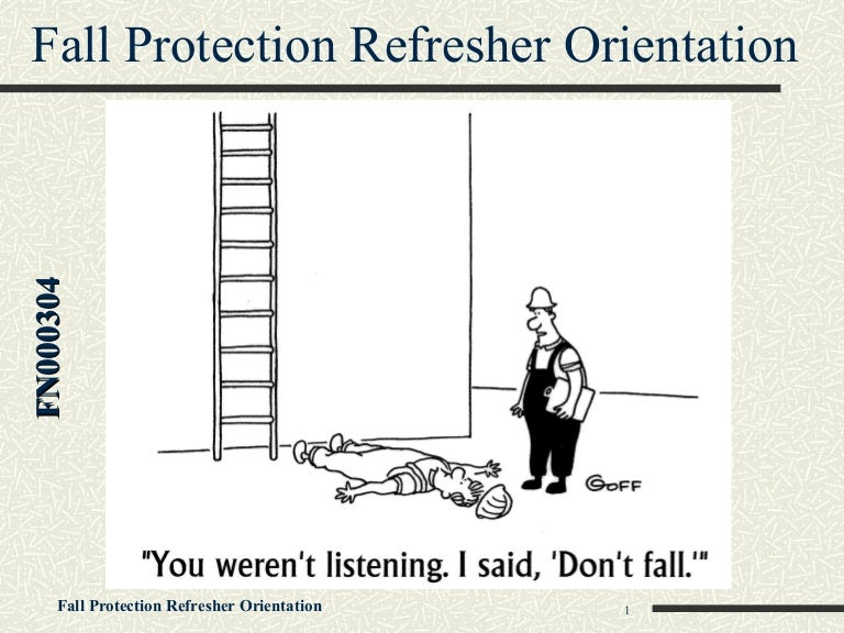 Fall Protection Refresher Orientation Training by Rafael Coll & John
