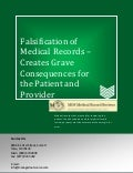 Falsification of Medical Records – Creates Grave Consequences for the Patient and Provider