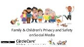 Family & Children's Privacy and Safety on Social Media
