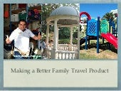 Creating a Better Family Travel Product