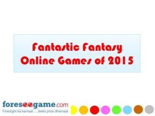Fantastic Fantasy Online Games of 2015