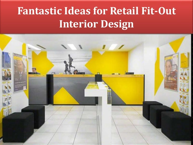 Fantastic Ideas For Retail Fit Out Interior Design