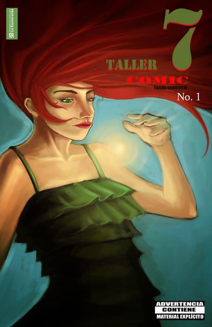Fanzine colectivo 1 taller 7 . comic de la enpeg la esmeralda . edición por ana bell chino