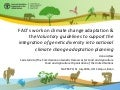 FAO's work on climate change adaptation & the voluntary guidelines to support the integration of genetic diversity into national climate change adaptation planning