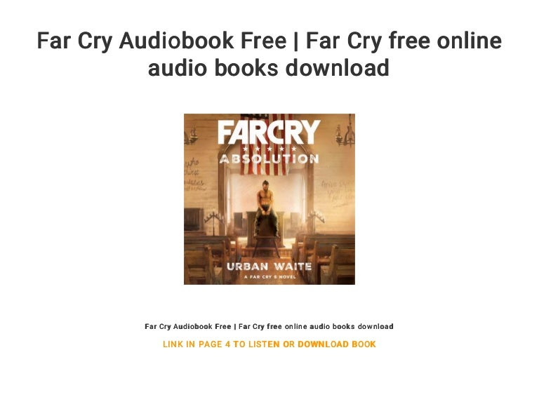 Far Cry Audiobook Free Far Cry Free Online Audio Books Download