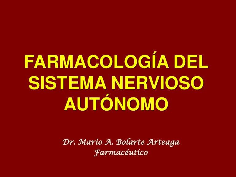 Farmacología del Sistema Nervioso Autónomo