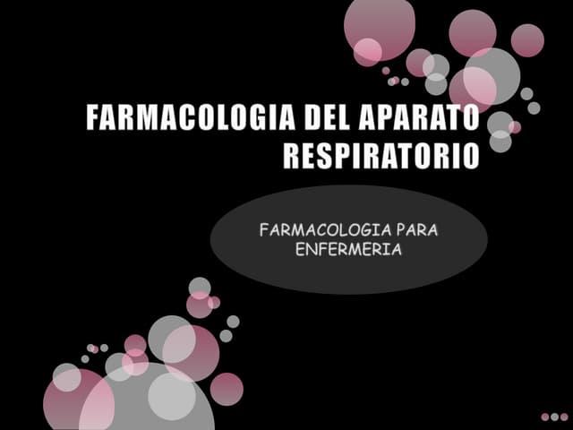 Farmacologia del apto respiratorio