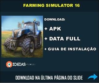 DOWNLOAD: Farming Simulator 16 APK+DATA (Completo)