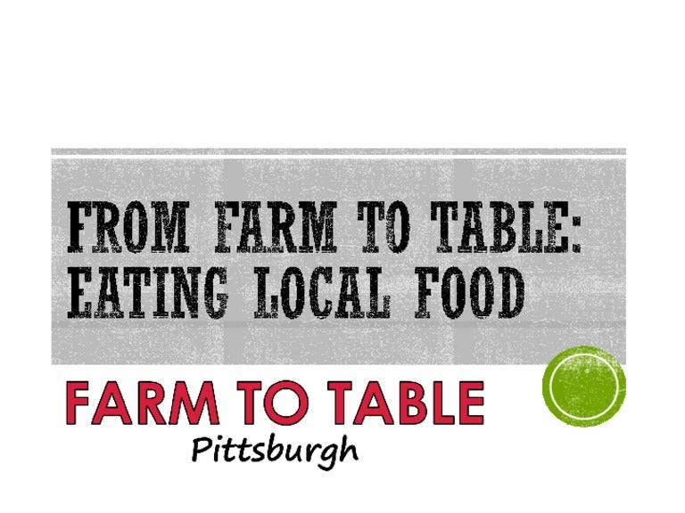 Farm To Table Pittsburgh Eat Local Food - Farm to table app