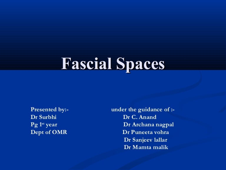 Fascial Space Infections