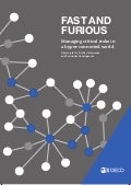 Fast and Furious: Managing critical risks in a hyper-connected world - The contribution of the OECD