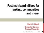 Fast matrix primitives for ranking, link-prediction and more