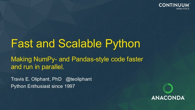 Fast and Scalable Python