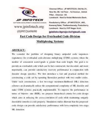 fast code design for overloaded code division multiplexing systems