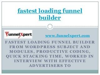 Fastest loading funnel builder PPT