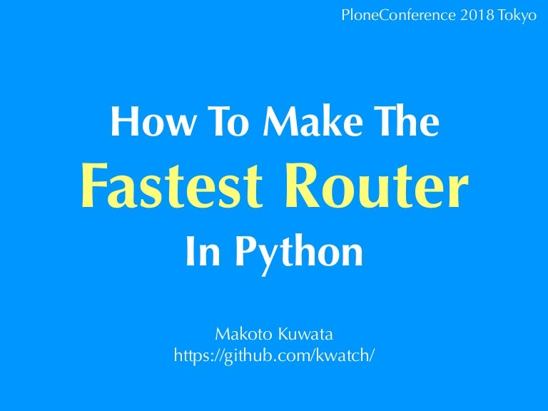 How to make the fastest Router in Python