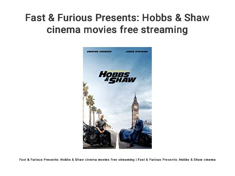 Free Watch Online Movie Hobbs And Shaw
