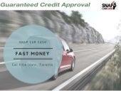 Fast Money: Car title loans (Toronto)