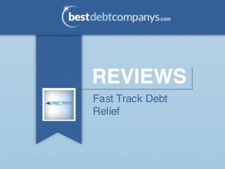 Fast Track Debt Relief Review
