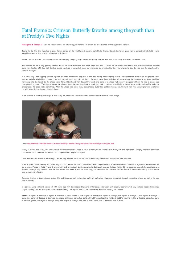 Fatal Frame 2: Crimson Butterfly favorite among the youth than at Fre…