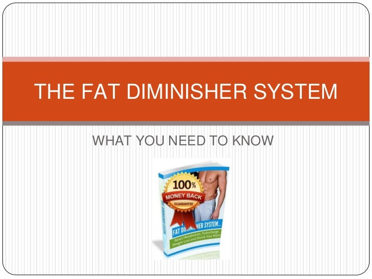 what is the meat and fat diminisher diet