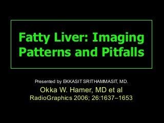 Fatty Liver And Pitfall