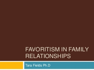 Favoritism in Family Relationships
