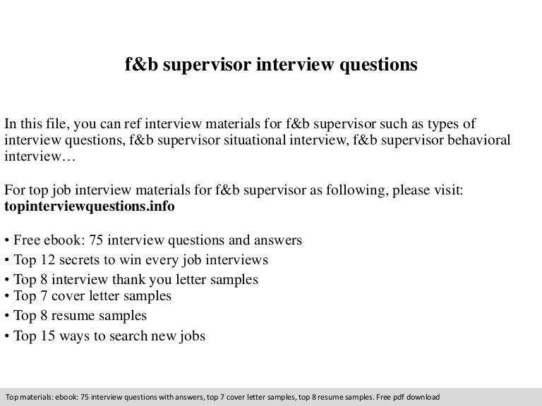 fb supervisor interview questions - Supervisor Interview Questions