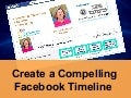 Creating a Compelling Facebook Timeline