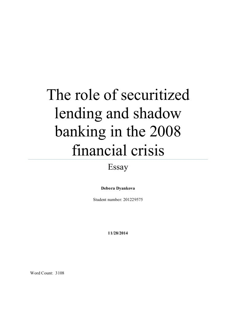 the role of securitized lending and shadow banking in the 2008 financ