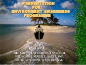 Presentation for environment awareness programme for office xp