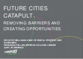 Future cities catapult - Dr. Cathy Mulligan
