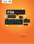 Fda communications-oversight-in-a-digital-era