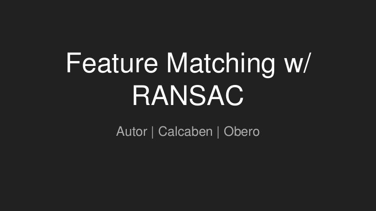 Computer Vision: Feature matching with RANSAC Algorithm