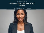 Features That Sell in Luxury Homes
