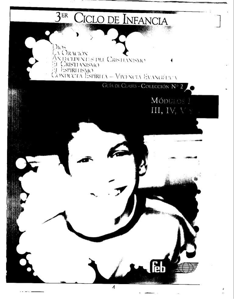 3er Ciclo de Infancia - Guía de Clases FEB-Colección n° 2, Módulos: I…