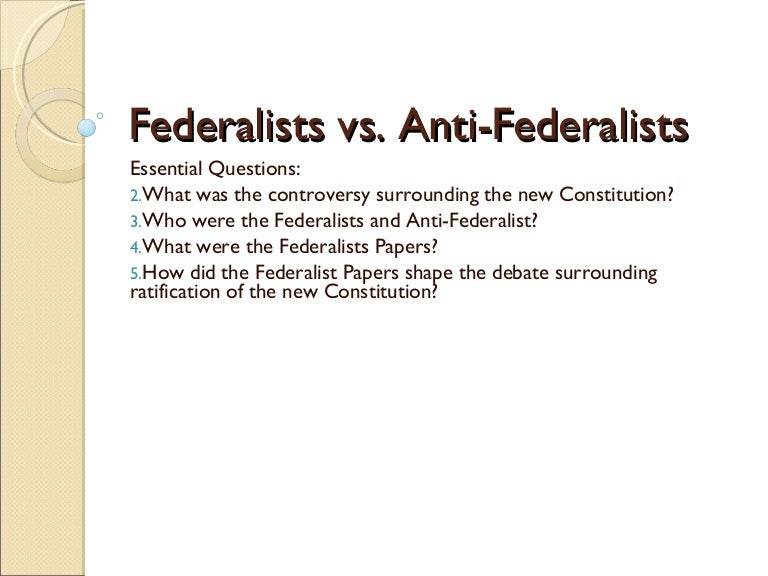 anti federalists and term limits Another of the anti-federalists, melancton smith, added similar thoughts to the debate in a speech he delivered on june 21, 1788 in the new york state convention that was debating ratification of the constitution, to wit.