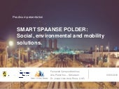 Smart Spaanse Polder: Social, environmental and mobility solutions