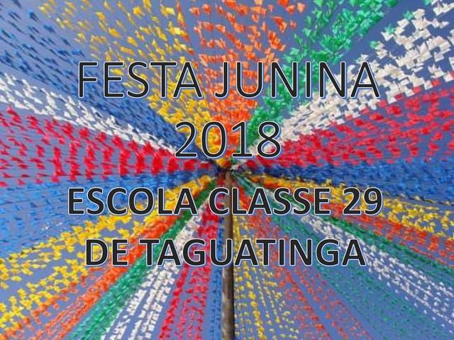 Festa junina 2018