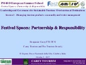 Festival spaces: partnership & responsibility benjamin carey_fts