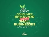 Festive Consumer Behavior And How Small Businesses Can Cash In!