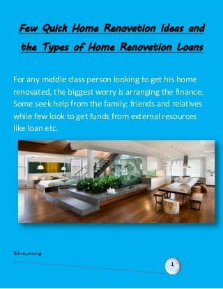 Few quick home renovation ideas and the types of home renovation loans