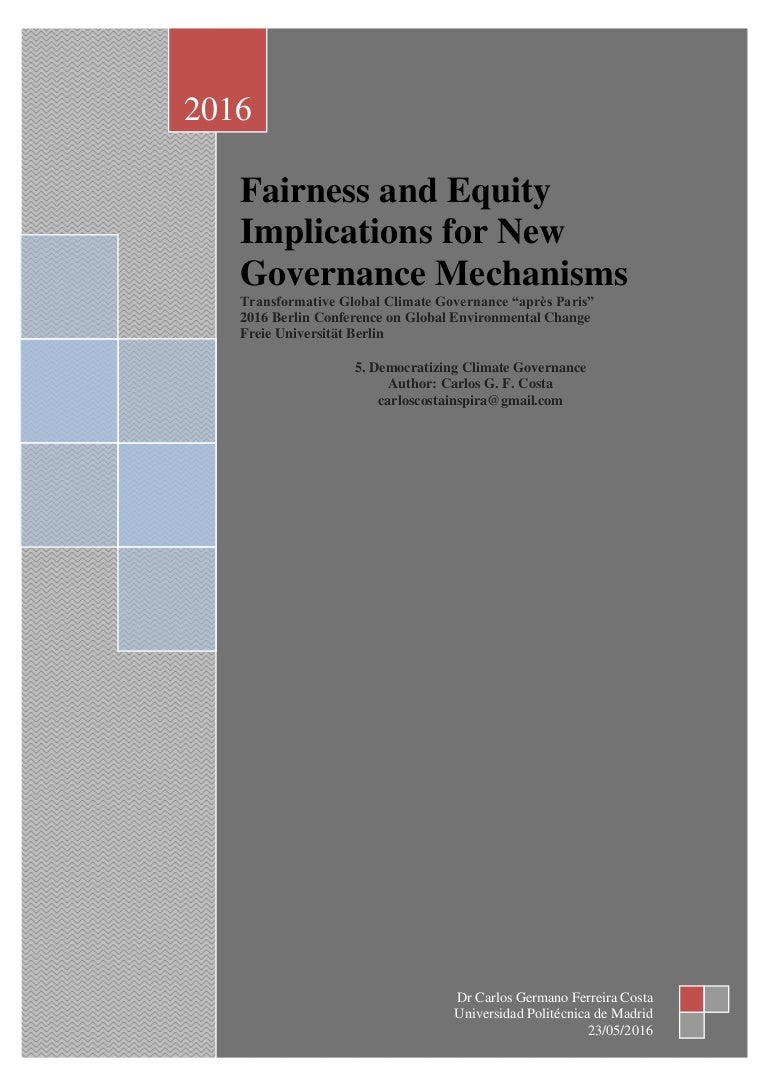 Fairness And Equity Implications For New Governance Mechanisms