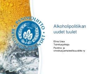 Alkoholipolitiikan uudet tuulet
