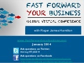 Fast Forward your Business 2014 Virtual Conference