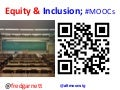 MOOCs; Equity & Inclusion