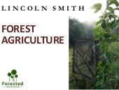 """Lincoln Smith: """"Permaculture / Restoration Agriculture"""""""