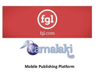 FGL Tamalaki Mobile Game Publishing