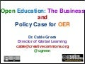 Open Education: The Business andPolicy Case for OER