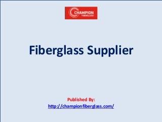 Fiberglass supplier